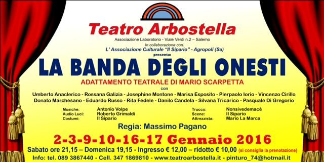 """Al teatro Arbostella """"La banda degli onesti"""" - aSalerno.it"""
