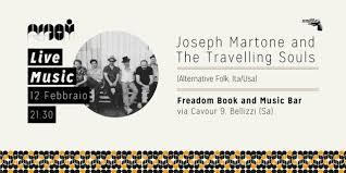 Bellizzi, Joseph Martone&The Travelling souls domani sera al Freadom - aSalerno.it