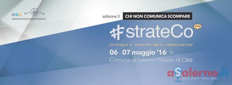 """""""Chi non comunica scompare"""", arriva a Salerno #Strateco - aSalerno.it"""