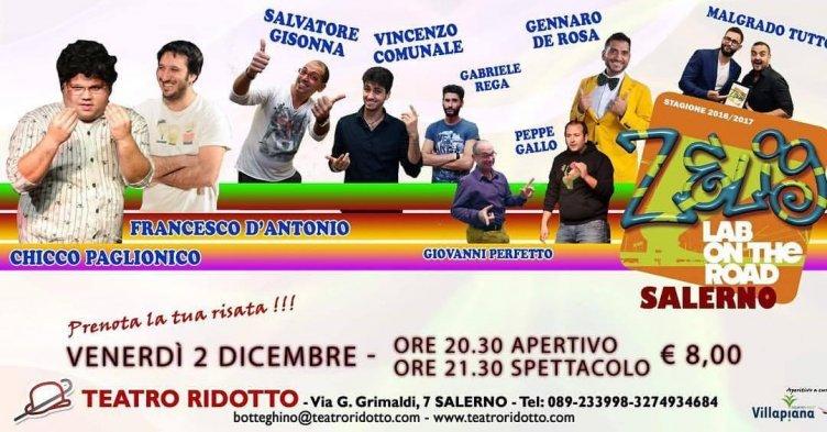 Il Teatro Ridotto raddoppia nel weekend: domani c'è Zelig, sabato e domenica Giugliarelli - aSalerno.it