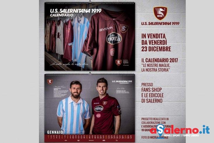 Disponibile dal prossimo venerdì il calendario 2017 della Salernitana - aSalerno.it