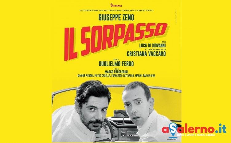 """Grande attesa per """"Il Sorpasso"""", questa sera e domani al Teatro delle Arti - aSalerno.it"""