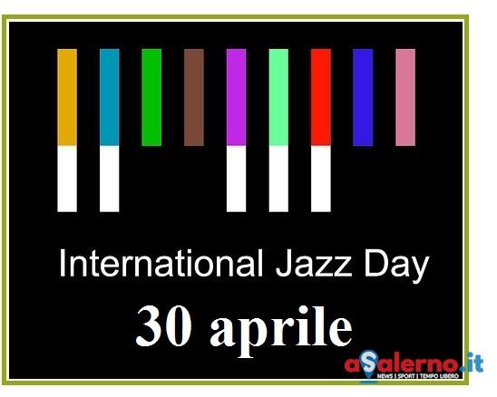 """""""Giornata mondiale del Jazz"""", domenica esposizione ad Agropoli - aSalerno.it"""