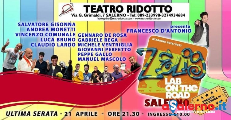 Teatro Ridotto, ultimo appuntamento con Zelig Lab on The Road - aSalerno.it