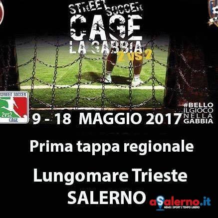 """Salerno protagonista nello Street Soccer, torneo nella """"gabbia"""" sul Lungomare - aSalerno.it"""
