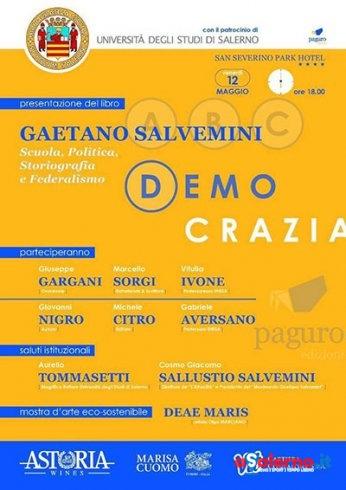 """Giovanni Nigro presenta il libro """"Gaetano Salvemini; Scuola, Politica, Storiografia e Federalismo"""" - aSalerno.it"""