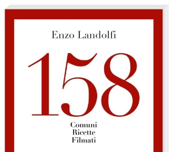 """""""158: una provincia da gustare"""", a Giffoni la presentazione delle storie di Enzo Landolfi - aSalerno.it"""