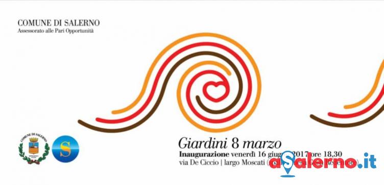 """Un parco dedicato alle donne, si inaugurano domani i """"Giardini 8 Marzo"""" - aSalerno.it"""