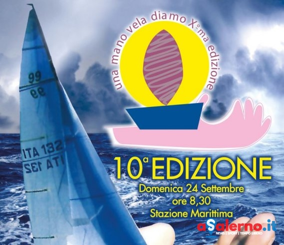 """Il 24 settembre a Salerno """"Una Mano Vela Diamo"""" - aSalerno.it"""