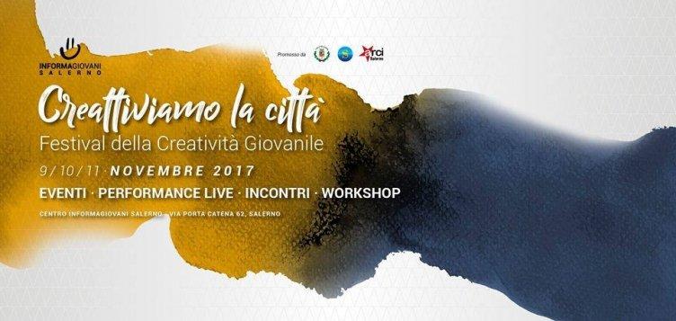A Salerno il il Festival della Creatività Giovanile - aSalerno.it