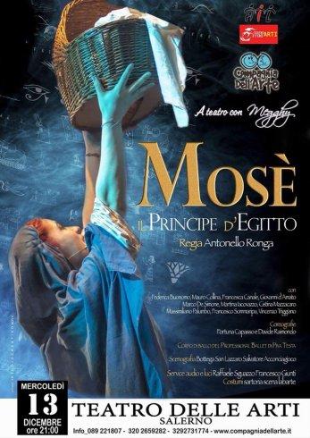 """Al Teatro delle Arti in scena la fantastica storia di """"Mosè – Il Principe d'Egitto"""" - aSalerno.it"""