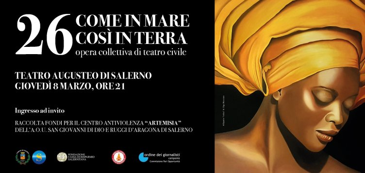 """26 – Come in Mare così in Terra"" all'Augusteo lo spettacolo di teatro civile - aSalerno.it"