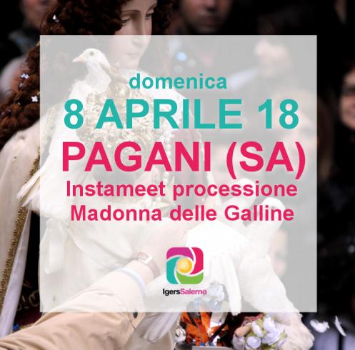 Gli instagramer salernitani si radunano a Pagani per la Madonna delle Galline - aSalerno.it