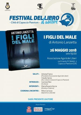 """Paestum: Festival del Libro d'Autore continua con """"I Figli del Male"""" di Antonio Lanzetta - aSalerno.it"""
