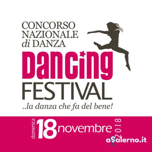 """Tutto pronto per la nuova edizione del """"Dancing festival, la danza che fa del bene"""" - aSalerno.it"""
