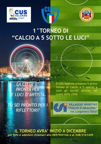 Luci d'Artista: nasce il primo torneo di calcio a cinque - aSalerno.it