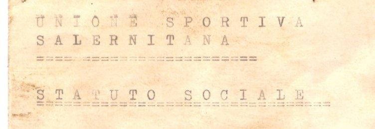 Sua Maestà ritorna a casa: ritrovato lo statuto fondativo della Salernitana datato 1919 - aSalerno.it