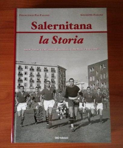 """Ecco l'opera omnia, sarà presentato alla città il libro """"Salernitana, la Storia"""" - aSalerno.it"""