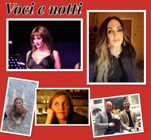 Voci e notti, la rubrica dei followers di Nadia Grey - aSalerno.it