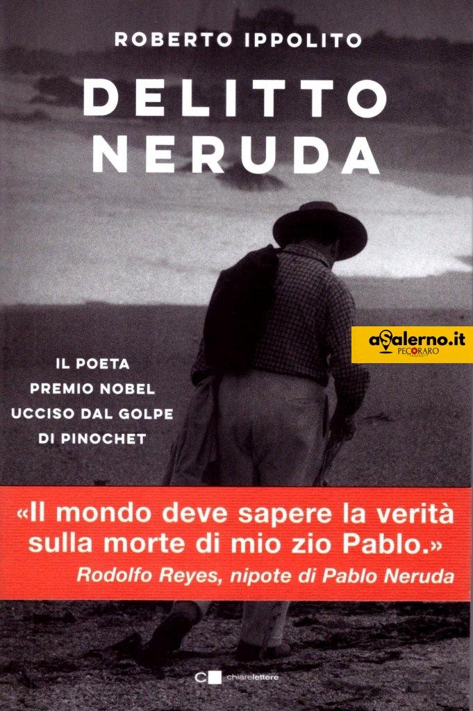 IPPOLITO Roberto 'Delitto Neruda' Chiarelettere - copertina con fascetta