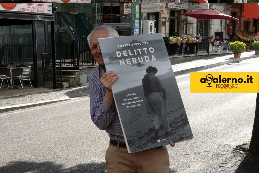 Roberto Ippolito autore di 'Delitto Neruda (Chiarelettere) luglio 2020