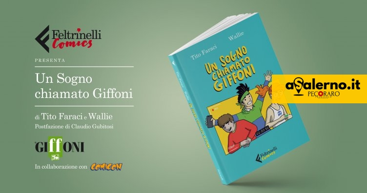 """Per i cinquantanni del Festival la Graphic Novel: """"Un sogno chiamato Giffoni"""" - aSalerno.it"""